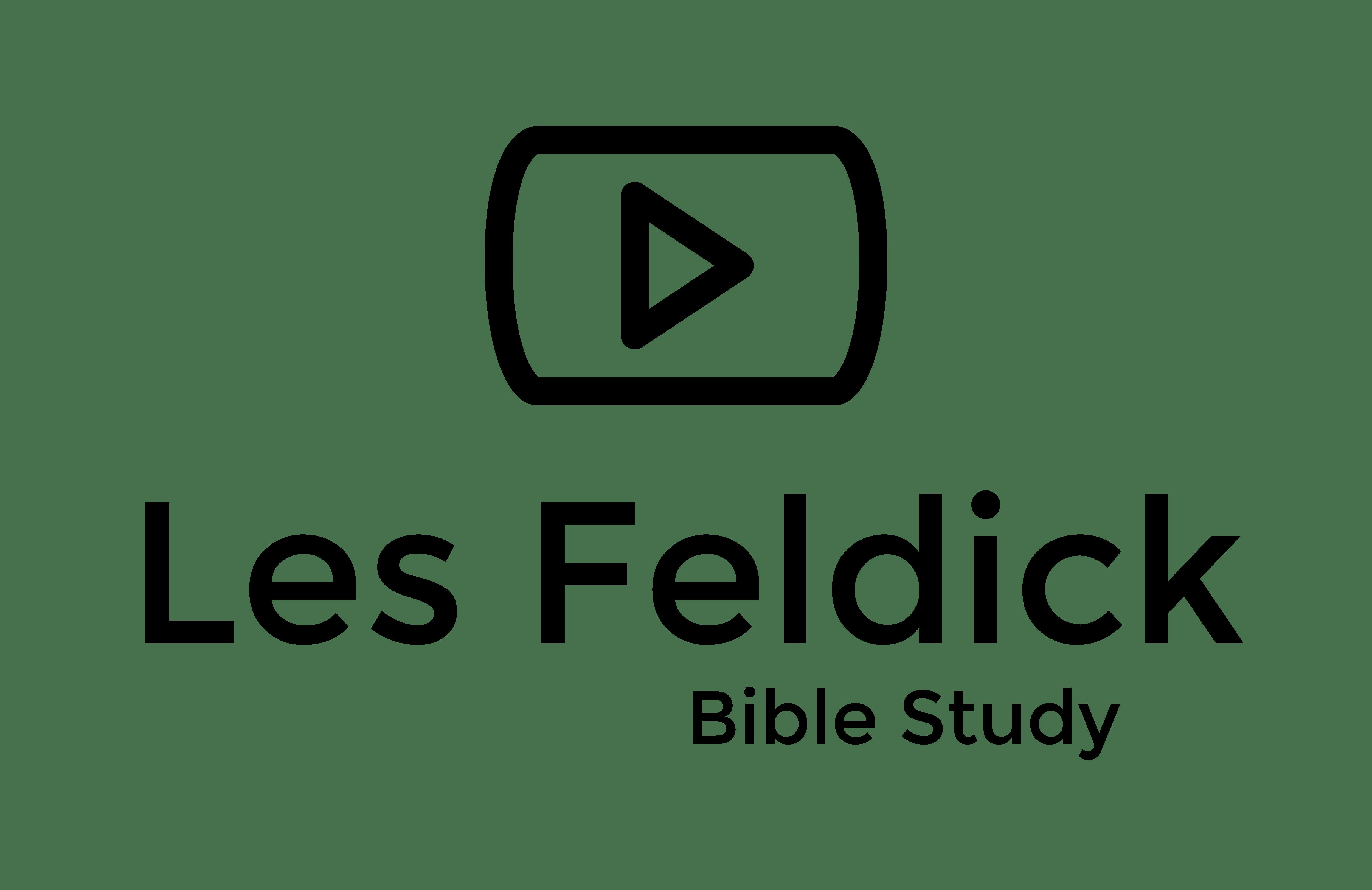 Les Feldick Bible Study